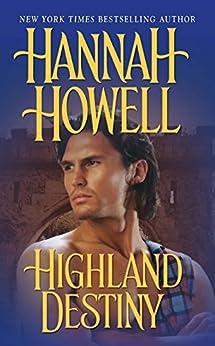 Highland Destiny (The Murrays Book 1) by [Howell, Hannah]