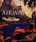Art of the Airways, Geza Szurovy, 0760313954