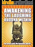 Awakening the Laughing Buddha within