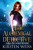 The Alchemical Detective (A Riga Hayworth Paranormal Mystery) (Volume 1) by  Kirsten Weiss in stock, buy online here