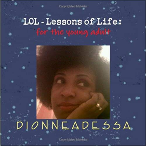 Lol-Lessons of Life: For the Young Adult