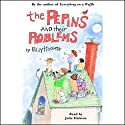 The Pepins and their Problems Audiobook by Polly Horvath Narrated by Julie Halston