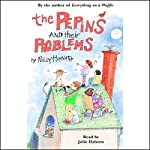 The Pepins and their Problems | Polly Horvath