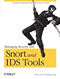 Managing Security with Snort and IDS Tools, Christopher Gerg, Kerry J. Cox, 0596006616