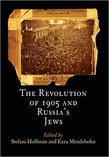 Amazon the revolution of 1905 and russias jews jewish culture the revolution of 1905 and russias jews jewish culture and contexts 1st edition fandeluxe