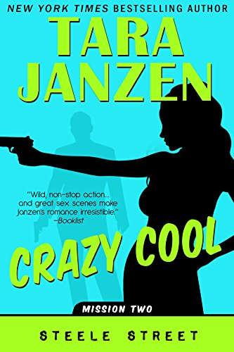 Crazy Cool (Steele Street Book 2)]()