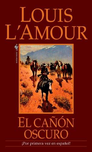Descargar Libro El Canon Oscuro Louis L'amour