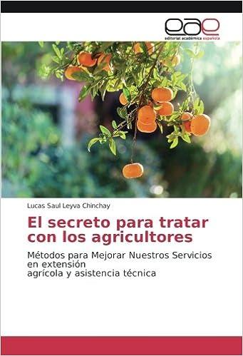 El secreto para tratar con los agricultores: Métodos para ...