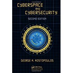 Cyberspace and Cybersecurity, Second Edition from CRC Press