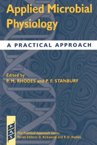 Applied Microbial Physiology: A Practical Approach (Practical Approach Series)