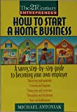 How to Start a Home Business, Michael Antoniak, 0380779110