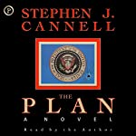 The Plan: A Novel | Stephen J. Cannell