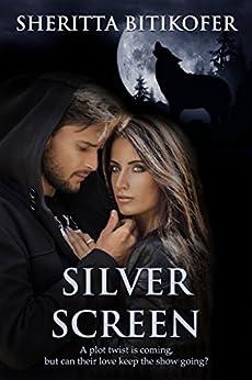 Silver Screen by [Bitikofer, Sheritta]