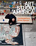 Art Studio America: Contemporary Artist Spaces