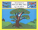The Seasons of Arnold's Apple Tree, Gail Gibbons, 0812469801