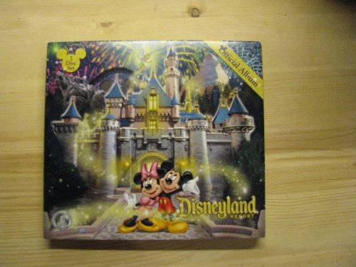 The Official Album of Disneyland - California And Adventure Disneyland