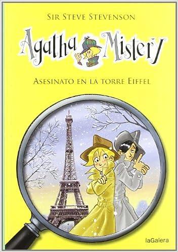 Agatha Mistery: Asesinato en la Torre Eiffel # 5 (Spanish Edition): Sir Steve Stevenson, La Galera, Stefano Turconi: 9788424641757: Amazon.com: Books