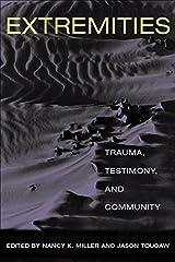 Extremities: Trauma, Testimony, and Community Paperback