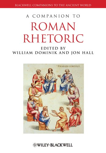 A Companion to Roman Rhetoric (Blackwell Companions to the Ancient World) por William Dominik