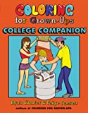 Coloring for Grown-Ups College Companion, Ryan Hunter and Taige Jensen, 0142181412