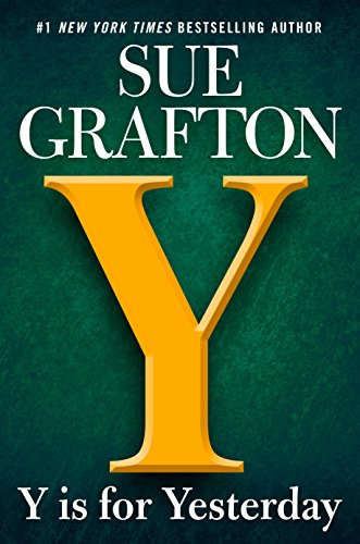 Y is for Yesterday (A Kinsey Millhone Novel) by [Grafton, Sue]