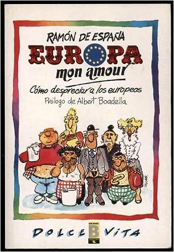 Europa mon amour: Amazon.es: España, Ramon De: Libros