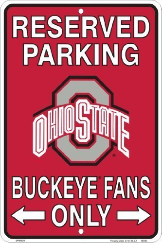 Ohio State Buckeyes Fans Reserved Parking Sign Metal 8 x 12 embossed (Ohio State Bathroom)