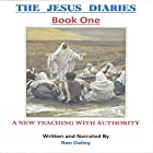 The Jesus Diaries, Book One: