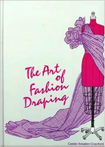 Download online Art of Fashion Draping PDF, azw (Kindle)