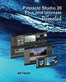Pinnacle Studio 20 Plus and Ultimate Revealed