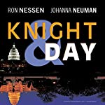 Knight & Day | Ron Nessen,Johanna Neuman