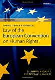 Harris, o'Boyle, and Warbrick Law of the European Convention on Human Rights, Harris, David and O'Boyle, Michael, 0199606390