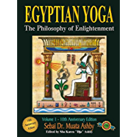 EGYPTIAN YOGA: THE PHILOSOPHY OF ENLIGHTENMENT (English Edition)