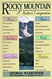 img - for Rocky Mountain: A Visitor's Companion (National Park Visitor's Companions) book / textbook / text book
