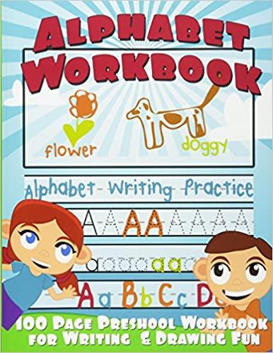 Alphabet Workbook: Alphabet Writing Practice (Preschool Workbook for ...