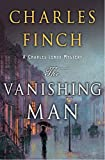 The Vanishing Man: A Prequel to the Charles Lenox Series (Charles Lenox Mysteries Book 12)