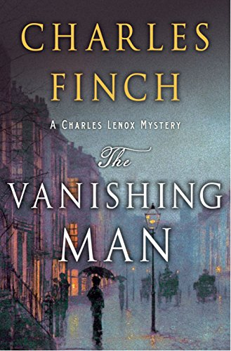 The Vanishing Man: A Prequel to the Charles Lenox Series (Charles Lenox Mysteries)