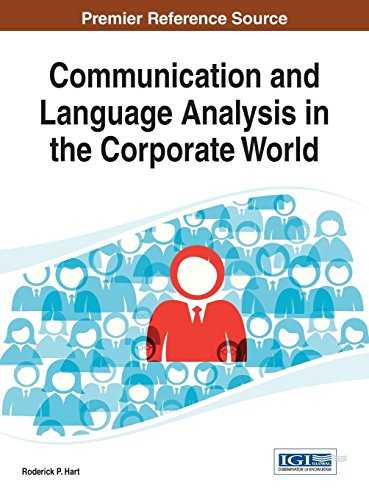Communication and Language Analysis in the Corporate World (Advancesin Linguistics and Communiaction Studies (Alcs)) by IGI Global