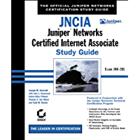 JNCIA: Juniper Networks Certified Internet Associate Study Guide: Exam JN0-201 (Study Guides (Sybex)) (English Edition)