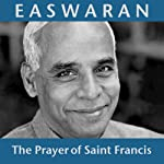 The Prayer of Saint Francis   Eknath Easwaran
