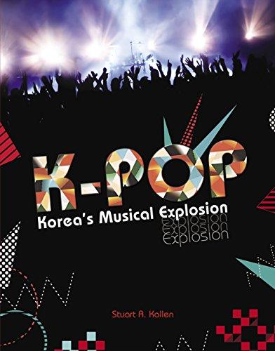 K-pop: Korea's Musical Explosion (Nonfiction - Young Adult)