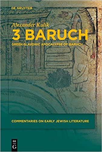 3 (Greek Apocalypse of) Baruch