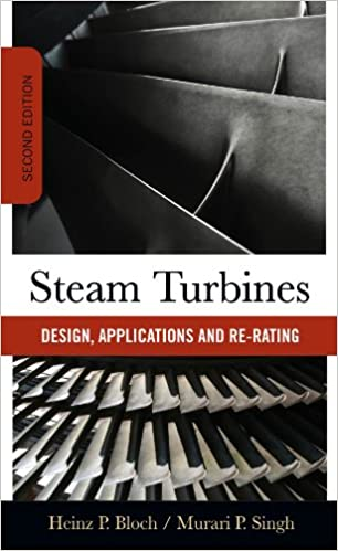 Steam turbines design application and re rating heinz p bloch steam turbines design application and re rating heinz p bloch murari singh ebook amazon fandeluxe Gallery