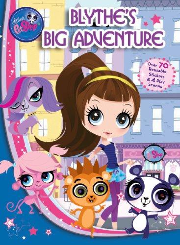 Blythe's Big Adventure: A Panorama Sticker Storybook (Hasbro Panorama - Shop Coloring Littlest Pet