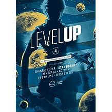 LEVEL UP NIVEAU 4