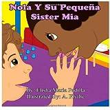 Nola y Su Pequeña Sister Mia, Elisha Padilla, 1492883980