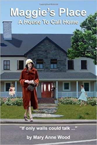 Amazon Com Maggie S Place A House To Call Home 9781450071215