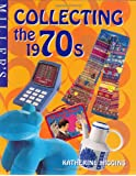 Miller's Collecting the 1970s (Miller's Collecting Series)