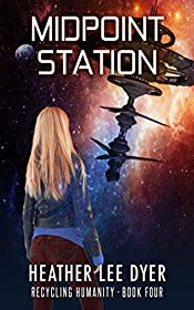 Midpoint Station (Recycling Humanity Book 4)