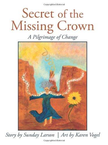 Secret of the Missing Crown: A Pilgrimage of Change pdf epub